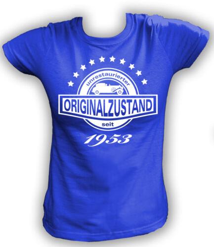 Damen T-Shirt Unrestaurierter Originalzustand seit 1953 Geburtstag Jubiläum Fun