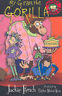 My Gran The Gorilla by Jackie French (Paperback, 2005)