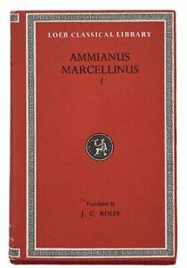 Ammianus Marcellinus: Vol 1 Roman History - Books 14-19 LOEB CLASSICAL LIBRARY