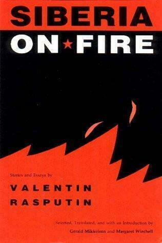 Siberia on Fire : Stories and Essays Hardcover Valentin Rasputin