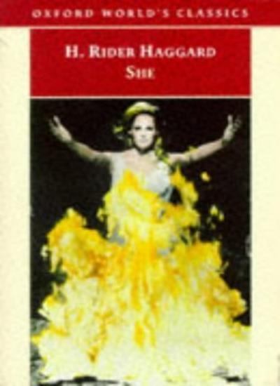 She (Oxford World's Classics) By H. Rider Haggard, Daniel Karlin. 9780192835505