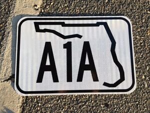 Details about FLORIDA A1A Road Sign - 18