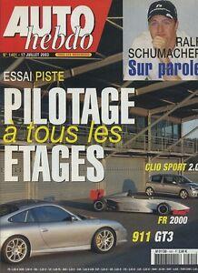 AUTO-HEBDO-n-1401-du-17-Juillet-2003-PORSCHE-996-GT3-CLIO-RS-FORMULE-RENAULT2-0