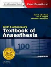 Smith and Aitkenhead's Textbook of Anaesthesia 6th Int'l Edition