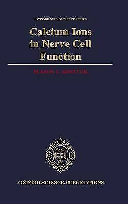 CALCIUM IONS IN NERVE CELL FUNCTION. , Kostyuk, Platon G. , Used; Very Good Book