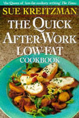 """VERY GOOD"" Quick After Work Low Fat Cookb, Kreitzman, Sue, Book"