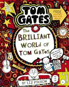 The-Brilliant-World-of-Tom-Gates-by-Liz-Pichon-9781407193434-Brand-New