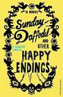 Sunday Daffodil and Other Happy Endings by Paul Robert Smith (Paperback, 2010)