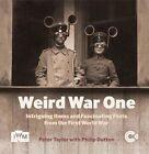 Weird War One by Peter Taylor (Hardback, 2015)