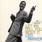 Let Me Tell You 'Bout It [Remaster] by Leo Parker (CD, Sep-2005, Blue Note (Label))