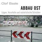 Abbau Ost von Olaf Baale (2008)