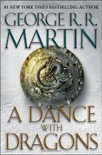 A Song of Ice and Fire: A Dance with Dragons Bk. 5 by George R. R. Martin (2011, Hardcover, 1st Edition)