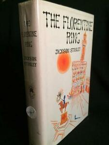 THE-FLORENTINE-RING-JACKSON-STANLEY-SIGNED-INSCRIBED-BY-AUTHOR-1ST-EDITION
