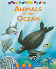 Look and Learn about Animals in the Ocean by The Five Mile Press Pty Ltd (Board book, 2000)