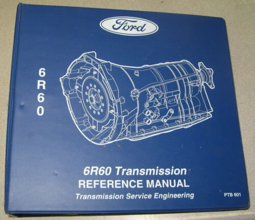 Ford 6R60 Transmission Reference Service Manual