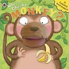 Who's a Cheeky Monkey? A Ladybird Hand Puppet Book by Richard Dungworth (Board book, 2013)