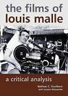 The Films of Louis Malle: a Critical Analysis by Jacques Weissgerber, Heather McBrier, Nathan C. Southern (Paperback, 2011)