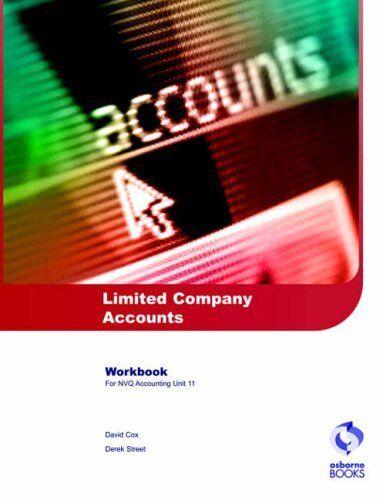 Limited Company Accounts Workbook (AAT/NVQ Accounting) By David Cox, Douglas Me
