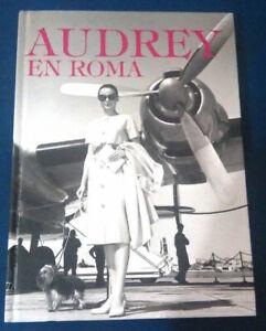 AUDREY-EN-ROMA-VV-AA-2012-Book-spanish-tapa-dura-Audrey-Hepburn
