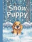 Snow Puppy by Marcus Pfister (Hardback, 2011)