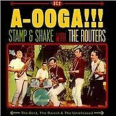 The Routers - A-Ooga!!! Stamp & Shake With The Routers (CDLUX 008)
