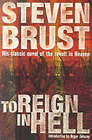 To Reign in Hell by Steven Brust (Paperback, 2000)