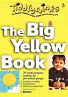 The Big Yellow Book by Susie Matheson, Pam Priestly, Annette Oliver (Paperback, 2003)