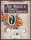 The Music of Charles Leslie Johnson by Philip a Stewart (Paperback / softback, 2009)