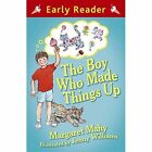The Boy Who Made Things Up by Margaret Mahy (Paperback, 2014)