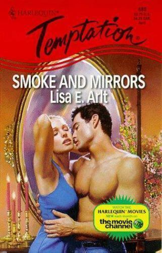 Smoke and Mirrors by Lisa E. Arlt