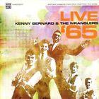 Kenny Bernard The Wranglers Live 65 CD 2011