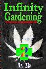 Infinity Gardening 2 by MR Zio (Paperback / softback, 2013)