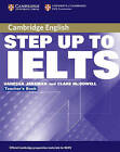 Step Up to IELTS Teacher's Book by Clare McDowell, Vanessa Jakeman (Paperback, 2004)