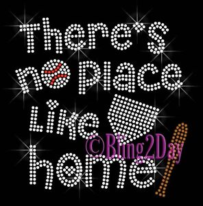 There's No Place Like Home - Baseball Rhinestone Iron on Transfer Hot Fix Bling