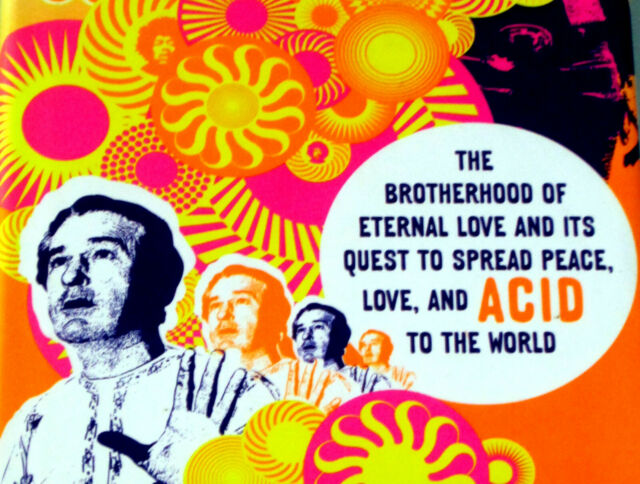 BROTHERHOOD ETERNAL LOVE PSYCHEDELIC ORANGE SUNSHINE LSD ACID  LEARY SAND SCULLY