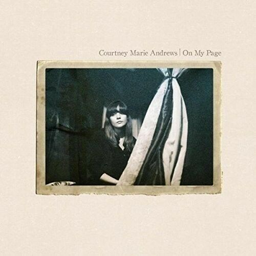 Courtney Marie Andrews - On My Page [New CD] UK - Import