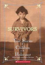 Survivors: Survivors : True Stories of Children in the Holocaust by Allan Zullo
