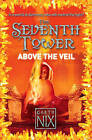 Above the Veil by Garth Nix (Paperback, 2009)