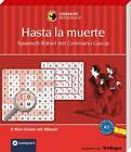 Hasta la muerte - Spanisch-Rätsel (Niveau A1) von Maria Montes (2014, Taschenbuch)