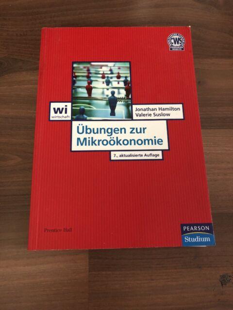 Übungen zur Mikroökonomie von Valerie Y. Suslow und Jonathan H. Hamilton (2009,