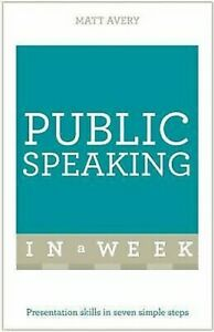Public-Speaking-En-A-Week-Teach-Yourself-Livre-de-Poche-Mat-Avery