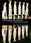 Cultural Memories in the Roman Empire by Karl Galinsky, Kenneth Lapatin (Hardback, 2016)