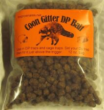 Coon Gitter DP  Bait 12 oz. Bag Works good in Dp & cage traps , raccoon NEW SALE