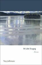 Princeton Series of Contemporary Poets: At Lake Scugog by Troy A. Jollimore...