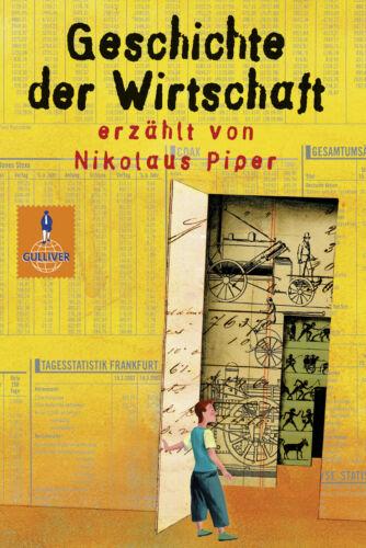 Nikolaus Gulliver Taschenbücher Geschichte der Wirtschaft Piper