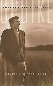 Updike-America-039-s-Man-of-Letters-by-Pritchard-William