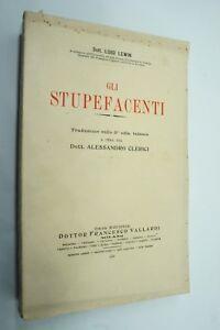Gli-STUPEFACENTI-Dott-Luigi-Lewin-Vallardi-1928-droghe-tossicodipendenze