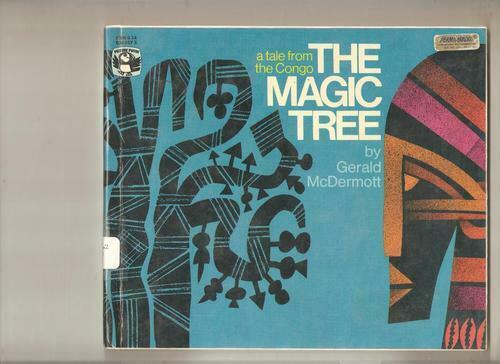 The magic tree   A tale from the Congo