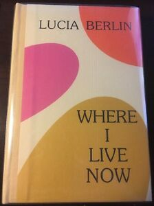 Where I Live Now Lucia Berlin Signed First Limited Edition Ebay Where i live is an american sitcom that premiered on march 5 until november 20, 1993 as part of abc's tgif lineup. details about where i live now lucia berlin signed first limited edition