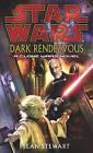 Star Wars: Dark Rendezvous by Sean Steward (Paperback, 2004)